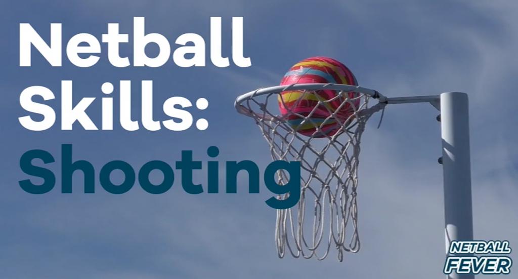 Netball shooting skills